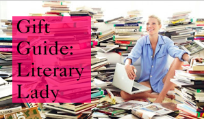Gift Guide: Literary Lady
