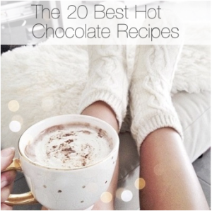 20 Best Hot Chocolate Recipes